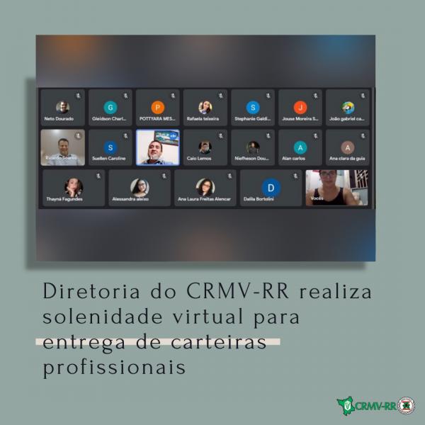 Diretoria do CRMV-RR realiza solenidade virtual para entrega de carteiras profissionais