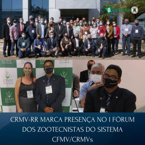 CRMV-RR MARCA PRESENÇA NO I FÓRUM DOS ZOOTECNISTAS DO SISTEMA CFMVCRMVs