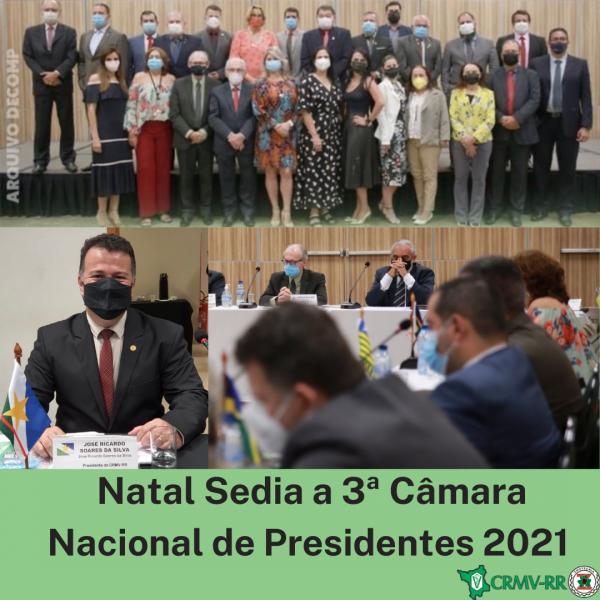 Natal sedia a 3ª Câmara Nacional de Presidentes 2021